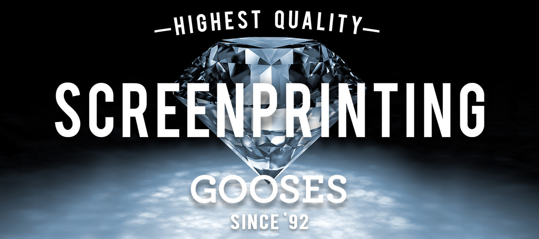 Gooses Screen printing is Highest Quality