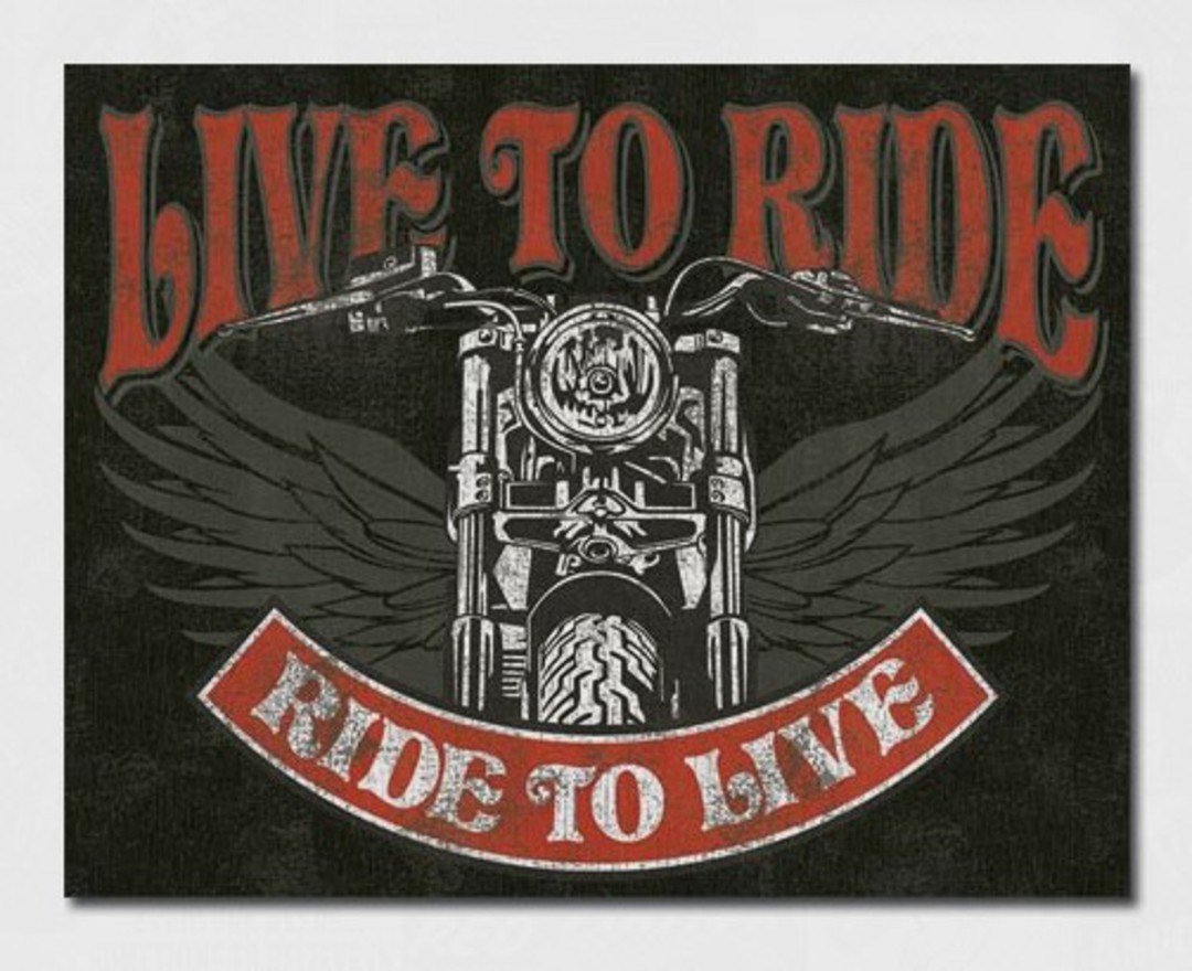 Tin Sign Live to Ride image 0