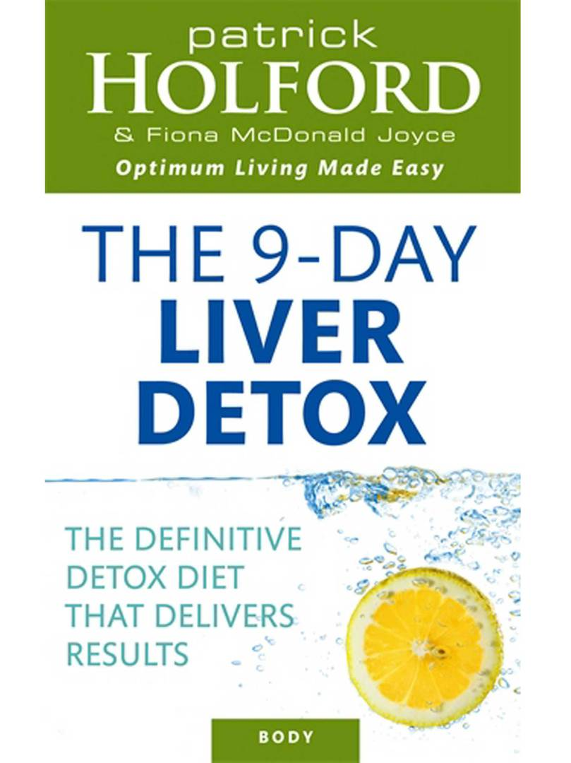 The Holford 9-Day Liver Detox by Patrick Holford and Fiona McDonald Joyce image 0
