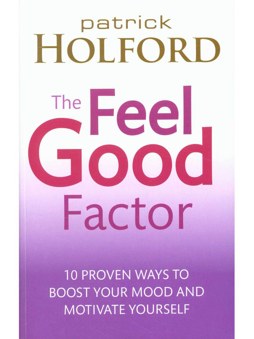 The Feel Good Factor by Patrick Holford image 0