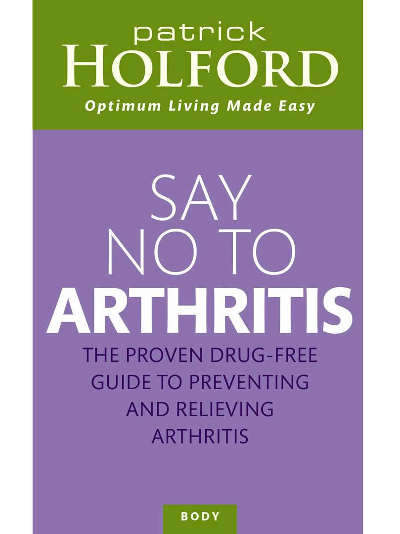 Say No to Arthritis by Patrick Holford image 0