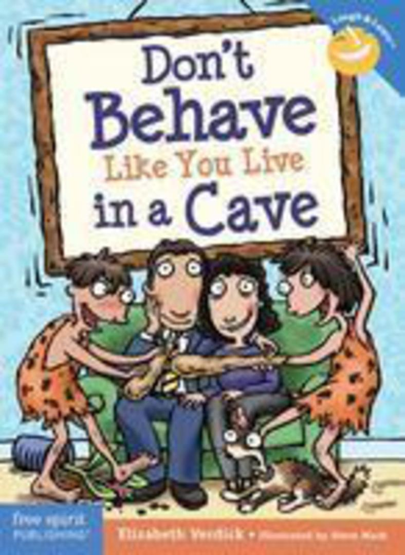 Don't Behave Like You Live in a Cave image 0