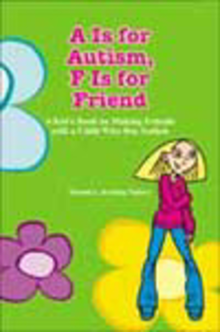 A Is for Autism, F Is for Friend image 0