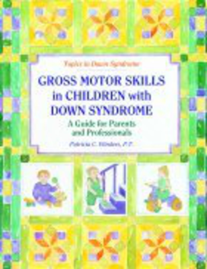 Gross Motor Skills in Children with Down Syndrome A Guide for Parents and Professionals image 0