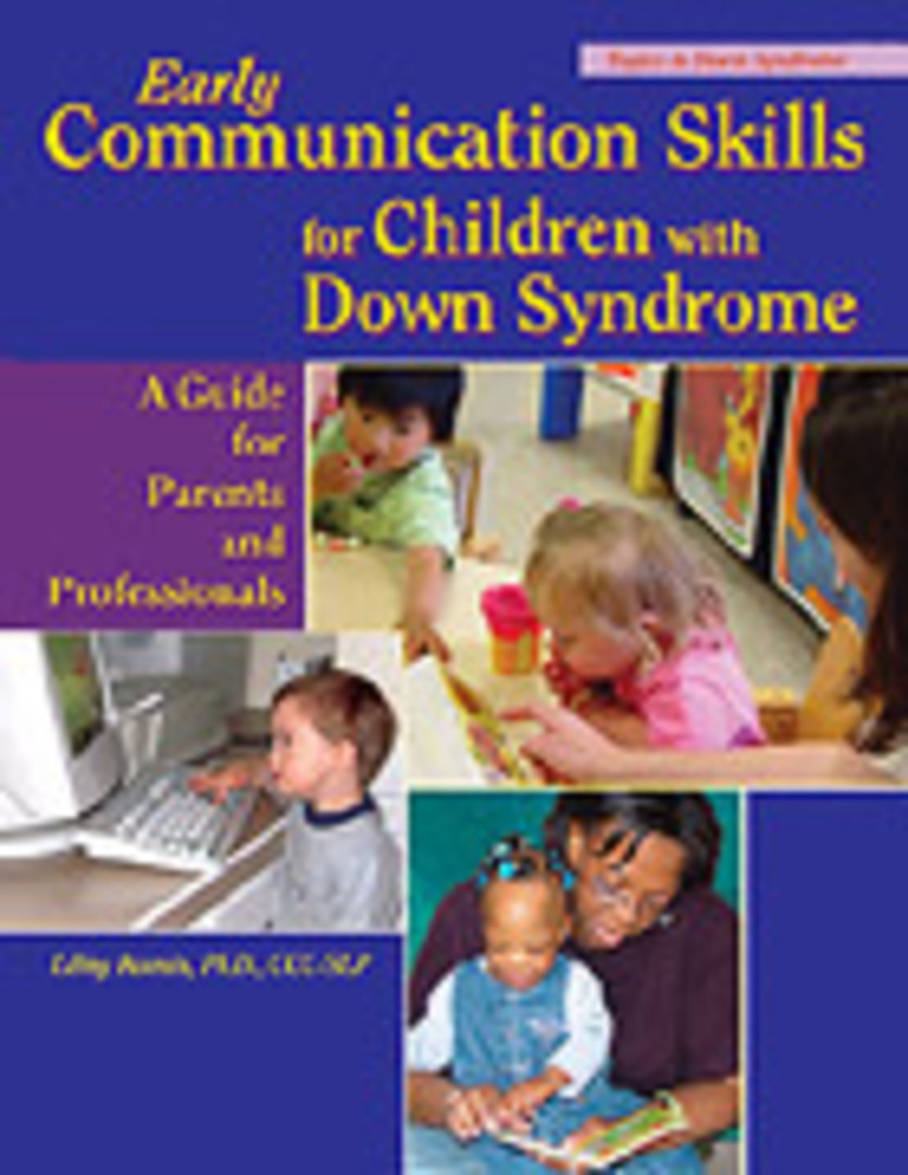 Early Communication Skills for Children with Down Syndrome A Guide for Parents and Professionals Second Edition image 0