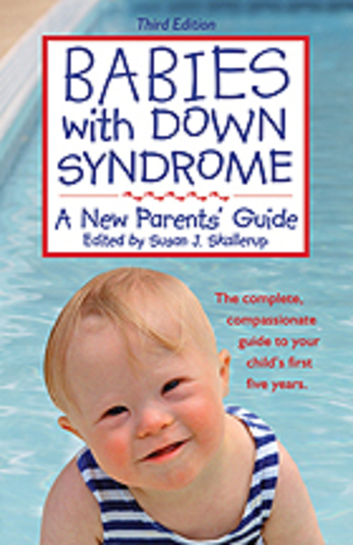 Babies with Down Syndrome A New Parents' Guide, Third Edition image 0