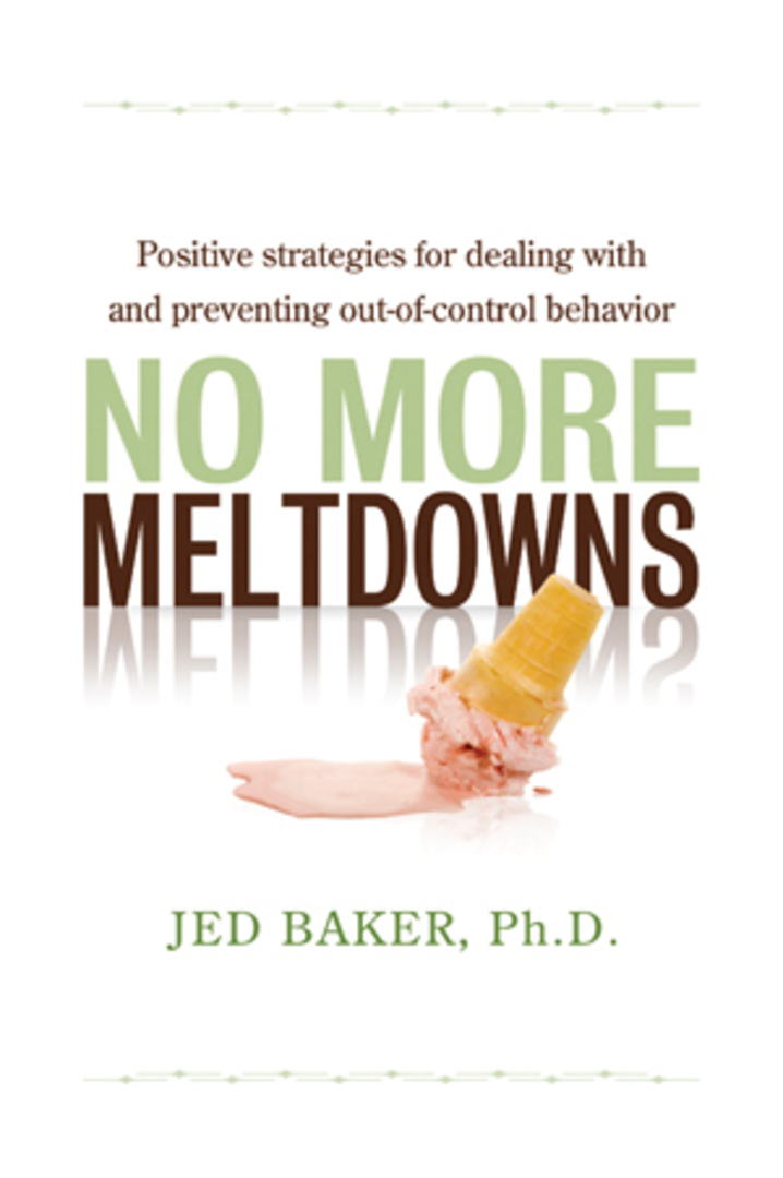 No More Meltdowns - Positive Strategies for Managing and Preventing Out-Of-Control Behavior image 0