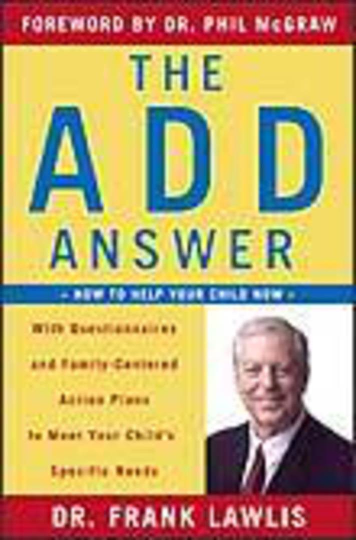 The ADD Answer: How to Help Your Child Now image 0