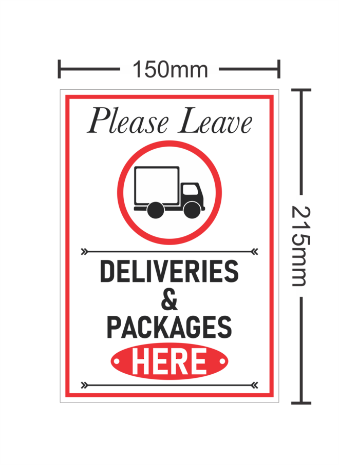 Please Leave Deliveries & Packages Here image 0