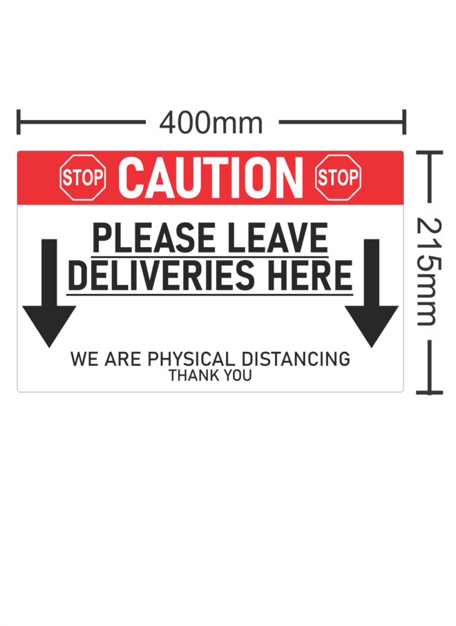 CAUTION Please Leave Deliveries Here image 0