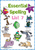 Essential Spelling | List 7 | Activities