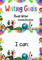 Writing Goals | Learning Intentions | Fluent Writers