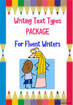 Writing | Text Types For Fluent Writers | PACKAGE