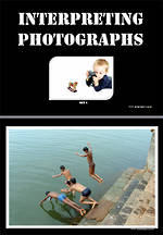 Interpreting Photographs Set 1