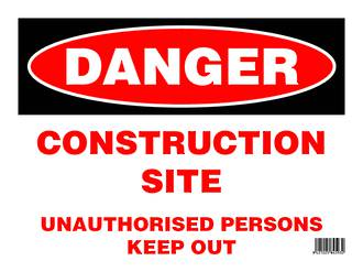 Sign: Danger, Construction Site