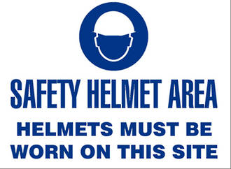 Sign: Safety Helmet Area, Helmets Must Be Worn On This Site