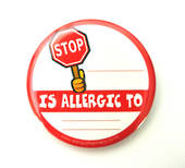 STOP..... Is Allergic To..... Badge Pack