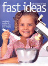 Fast Ideas - Safe Recipes for Kids