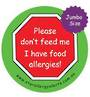 Please don't feed me I have food allergies! large 85mm