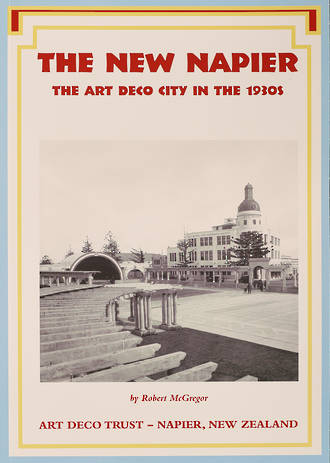 The New Napier  - The Art Deco city in the 1930s