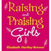 Various Book Authors Raising & Praising Girls