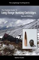The Practical Guide to Long Range Hunting Cartridges (Ebook)