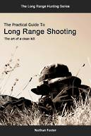 The Practical Guide To Long Range Shooting (Paperback + Ebook)
