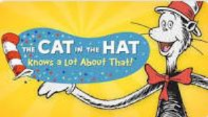 Cat in the Hat knows alot about that!-841