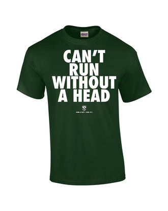 """Carlaw Park """"Can't Run Without A Head"""" Forest Green Tee"""
