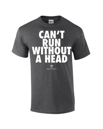 """Carlaw Park """"Can't Run Without A Head"""" Dark Heather Tee"""