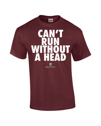 "Carlaw Park ""Can't Run Without A Head"" Maroon Tee"