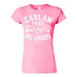 Carlaw Park Die Hards Ladies Valentine Tee | WIL Azalea