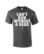 "Carlaw Park ""Can't Run Without A Head"" Charcoal Tee"