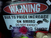 Warning Due to the Price of Ammo Metal Plaque