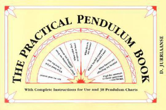 The Practical Pendulum Book by D Jurriannse