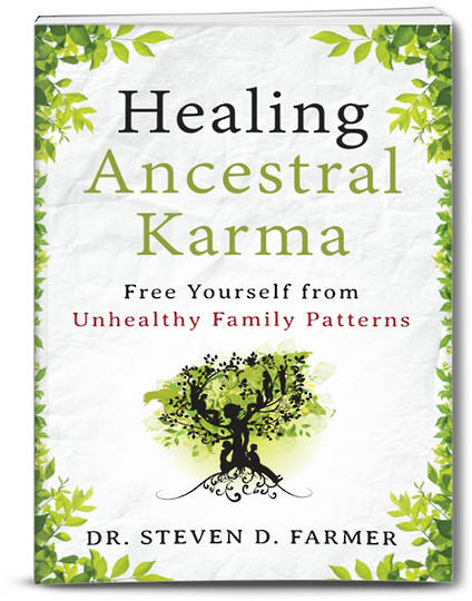 Healing Ancestral Karma by Dr. Steven Farmer
