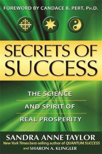 Secrets Of Success, The Hidden Forces Of Achievement And Wealth