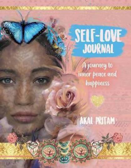 Self-Love Journal by Akal Pritam