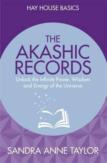 The Akashic Records By Sandra Ann Taylor