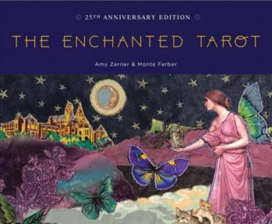 The Enchanted Tarot : 25th Anniversary Edition
