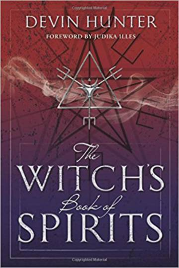The Witch's Book of Spirits by Devin Hunter