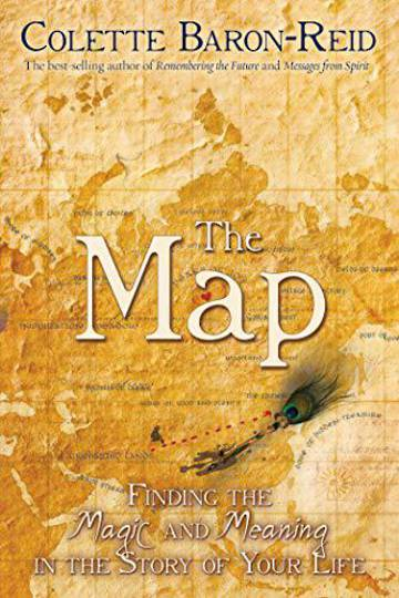 The Map Finding the Magic and Meaning in the Story of Your Life