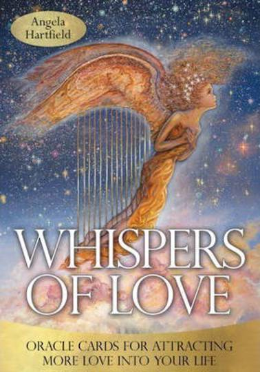 Whispers of Love Oracle : Oracle Cards for Attracting More Love into Your Life
