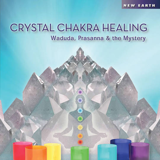 CD Crystal Chakra Healing By: Waduda, Prasanna, and the Mystery