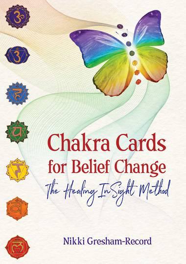 Chakra Cards for Belief Change By Nikki Gresham-Record