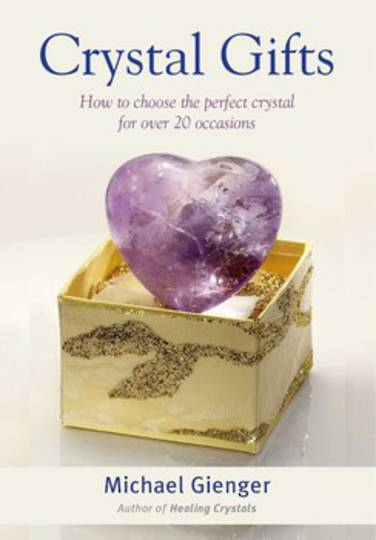 Crystal Gifts, How to choose the perfect crystal