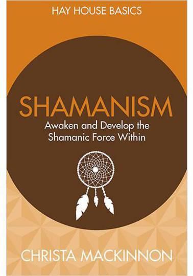 Hay House Basics Shamanism