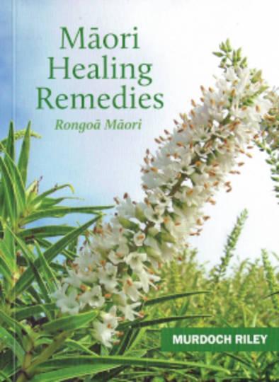 Maori Healing Remedies