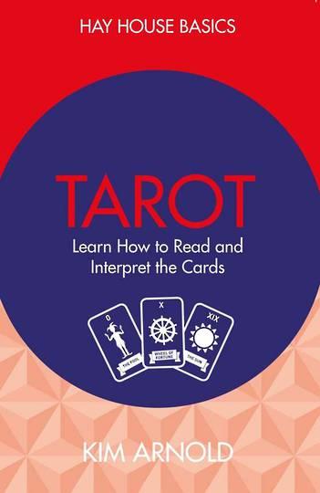 Hay House Basics Tarot by Kim Arnold