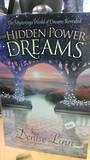 The Hidden Power of Dreams by Denise Linn